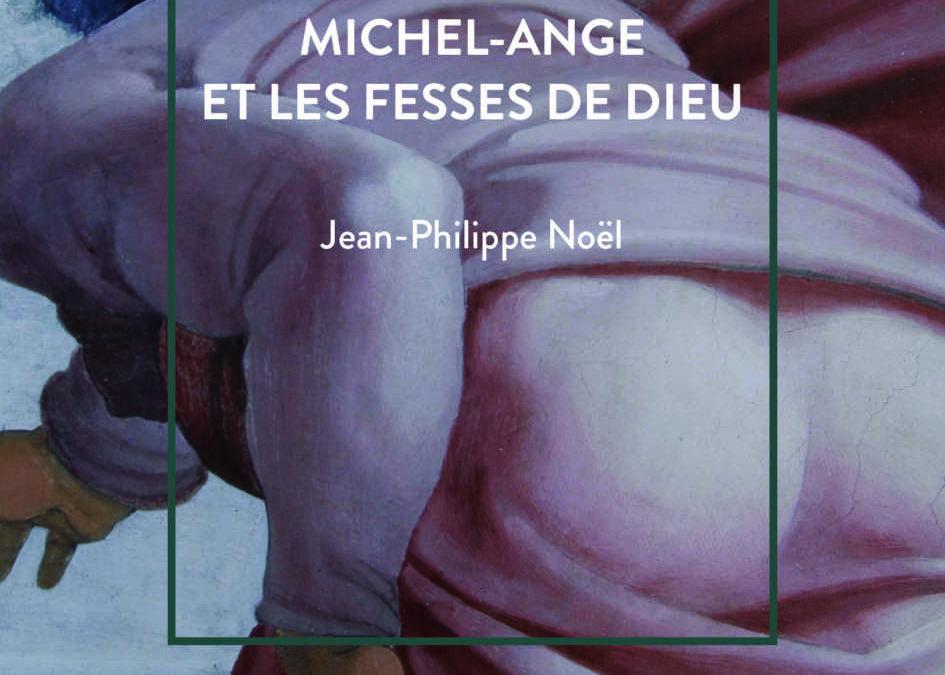Le Texte de la pièce «Michel-Ange et les fesses de Dieu» publié aux éditions Les Cygnes